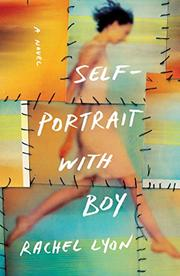 SELF-PORTRAIT WITH BOY by Rachel Lyon