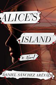 ALICE'S ISLAND by Daniel Sánchez Arévalo