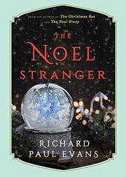 THE NOEL STRANGER  by Richard Paul Evans