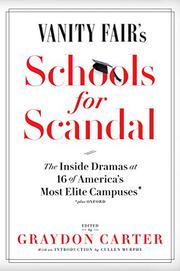 <i>VANITY FAIR</i>'S SCHOOLS FOR SCANDAL by Graydon Carter