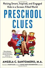 PRESCHOOL CLUES by Angela C. Santomero