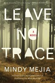 LEAVE NO TRACE by Mindy Mejia
