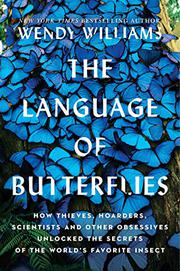 THE LANGUAGE OF BUTTERFLIES by Wendy Williams