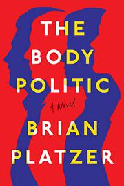 THE BODY POLITIC by Brian Platzer