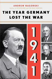 THE YEAR GERMANY LOST THE WAR by Andrew Nagorski