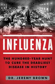 INFLUENZA by Jeremy Brown