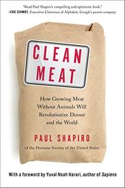 CLEAN MEAT by Paul Shapiro