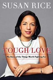 TOUGH LOVE by Susan Rice