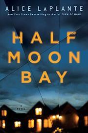 HALF MOON BAY by Alice LaPlante