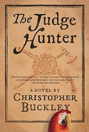 THE JUDGE HUNTER by Christopher Buckley