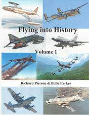 FLYING INTO HISTORY by Billie H. Parker
