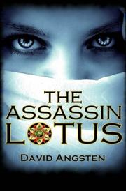 The Assassin Lotus by David Angsten