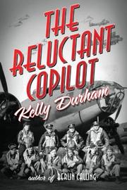 THE RELUCTANT COPILOT by Kelly Durham