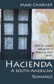 Hacienda by Marj Charlier