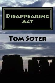 Disappearing Act by Tom Soter