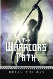 THE WARRIOR'S PATH by Brian D. Thomas