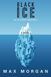 BLACK ICE by Max Morgan