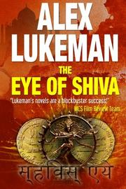 The Eye of Shiva by Alex Lukeman