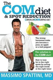 THE COM DIET & SPOT REDUCTION by Massimo Spattini