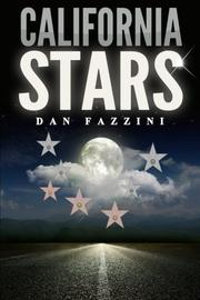 CALIFORNIA STARS by Dan Fazzini