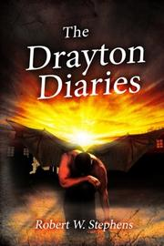 THE DRAYTON DIARIES by Robert W. Stephens
