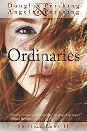 ORDINARIES by Douglas Pershing