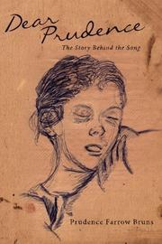 Dear Prudence by Prudence Farrow Bruns