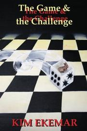 The Game & the Challenge by Kim Ekemar