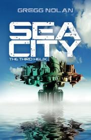 Sea City by Gregg Nolan