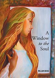 A Window to the Soul by William Dickie