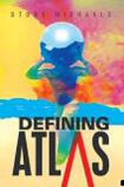 Defining Atlas by Stone Michaels