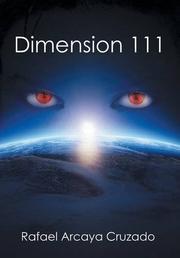 Dimension 111 by Rafael Arcaya   Cruzado