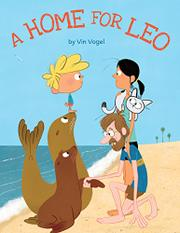 A HOME FOR LEO by Vin Vogel