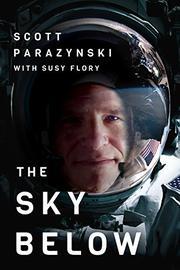 THE SKY BELOW by Scott  Parazynski