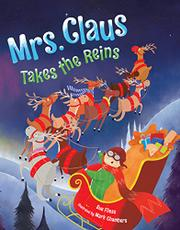 MRS. CLAUS TAKES THE REINS by Sue Fliess