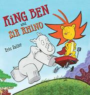 KING BEN AND SIR RHINO by Eric Sailer