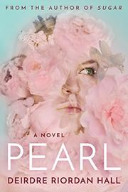 PEARL by Deirdre Riordan Hall