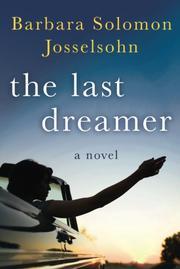 THE LAST DREAMER by Barbara Solomon Josselsohn