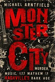 MONSTER CITY by Michael  Arntfield