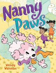 NANNY PAWS by Wendy Wahman