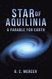 STAR OF AQUILINIA by B.C. Mercer