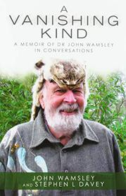 A VANISHING KIND by John Wamsley