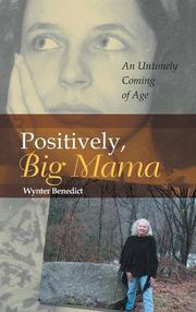 Positively, Big Mama by Wynter Benedict