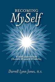 Becoming MySelf by Darrell Lynn Jones