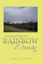 Everyday Truth of a Rainbow Woman by Janet L.  Furst