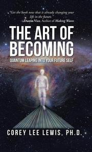 The Art of Becoming by Corey Lee Lewis