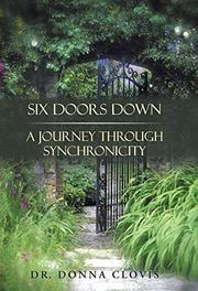 SIX DOORS DOWN by Donna Clovis