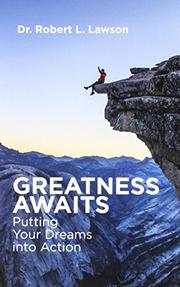 GREATNESS AWAITS by Robert L.  Lawson