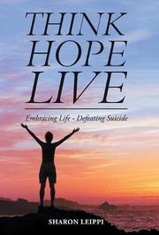 THINK HOPE LIVE by Sharon  Leippi