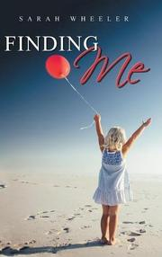 FINDING ME by Sarah  Wheeler